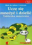 Książka Uczę się mnożyć i dzielić Tabliczka mnożenia 6-7 lat