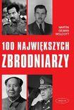 Książka 100 największych zbrodniarzy