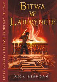 Percy Jackson i bogowie olimpijscy #4 - Bitwa w Labiryncie