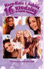 Książka Mary-Kate i Ashley 16 urodziny - to będzie impreza! Pierwszy pocałunek