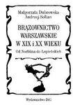 Książka Brązownictwo warszawskie w XIX i XX wieku : od Norblina do Łopieńskich