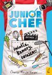 Książka Junior Chef. Odcinek 1. Światła, kamery, gotujemy!