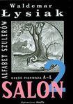 Książka Alfabet szulerów. Część pierwsza .A - L. Salon 2