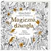 Książka Magiczna dżungla. Koloruj i odkrywaj tajemnice tropików