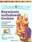 Książka Ciekawe dlaczego Rzymianie naśladowali Greków