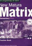 Książka New Matura Matrix. Elementary. Practice Book. Zeszyt ćwiczeń