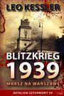 Książka Blitzkrieg 1939. Marsz na Warszawę. Batalion szturmowy SS