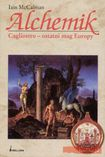 Książka Alchemik : Cagliostro - ostatni mag Europy