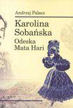 Książka Karolina Sobańska. Odeska Mata Hari