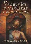 Książka Opowieści o makabrze i koszmarze