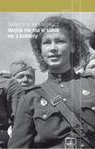 Książka Wojna nie ma w sobie nic z kobiety