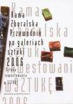 Książka Przewodnik po galeriach sztuki 2006