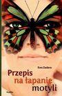 Książka Przepis na łapanie motyli