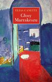 Książka Głosy Marrakeszu. Zapiski po podróży