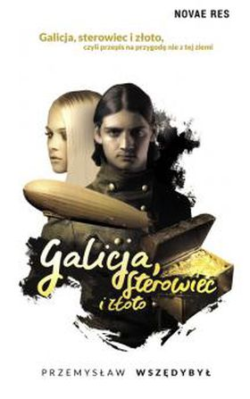 Książka Galicja, sterowiec i złoto