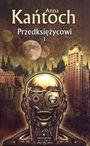 Książka Przedksiężycowi. Tom I