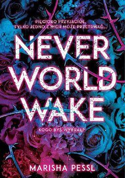 Książka Neverworld Wake