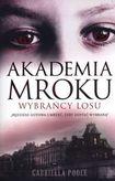 Książka Akademia mroku. Wybrańcy losu