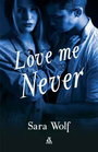 Książka Love Me Never
