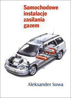 Książka Samochodowe instalacje zasilania gazem