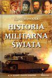 Książka Ilustrowana historia militarna świata