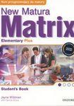 Książka New Matura Matrix. Elementary. Student's Book. Podręcznik