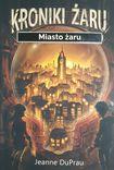 Książka Kroniki Żaru Miasto Żaru