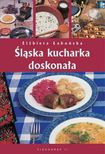 Książka Śląska kucharka doskonała