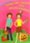 Książka Dziewczyna i chłopak czyli Heca na 14 fajerek