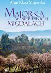 Książka Majorka w niebieskich migdałach