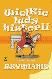 Książka Wielkie ludy historii. Rzymianie