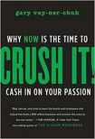 Książka Crush It!: Why NOW Is the Time to Cash In on Your Passion