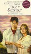 Książka Saga Trzy siostry. Tom 1: Pierwszy taniec