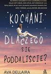 Książka Kochani, dlaczego się poddaliście?