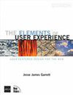 Książka The Elements of User Experience. User-Centered Design for the Web