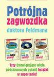 Książka Potrójna zagwozdka doktora Feldmana