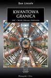 Książka Kwantowa granica LHC - Wielki Zderzacz Hadronów