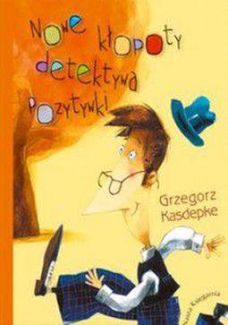 Książka Nowe kłopoty detektywa. Pozytywki