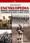 Książka Encyklopedia klubów sportowych Warszawy i jej najbliższych okolic w latach 1918-39