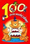 Książka 100 stron wesołej zabawy Blok edukacyjny