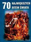 Książka 70 największych bitew świata