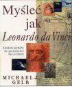Książka Myśleć jak Leonardo da Vinci : siedem kroków do genialności na co dzień
