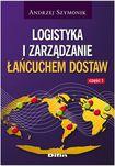 Książka Logistyka i zarządzanie łańcuchem dostaw część 1