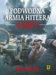 Książka Podwodna armia Hitlera. U-Booty