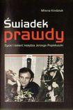 Książka Świadek prawdy. Życie i śmierć księdza Jerzego Popiełuszki