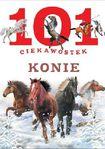 Książka 101 Ciekawostek. Konie