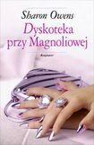 Książka Dyskoteka przy Magnoliowej