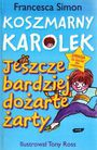 Książka Koszmarny Karolek. Jeszcze bardziej dożarte żarty