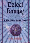 Książka Dzieci lampy i królowa Babilonu