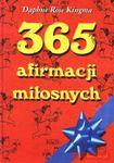 Książka 365 afirmacji miłosnych : codzienne refleksje o magii i znaczeniu miłości